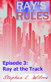 Ray's Rules - Episode 3