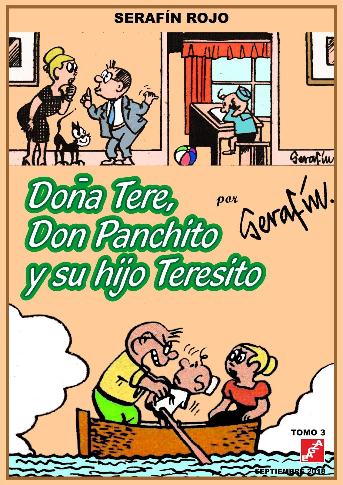 Doña Tere, Don Panchito y su hijo Teresito - Serafín 3 Tomos EAGZA