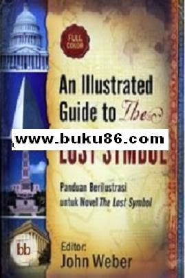 Buku An Illustrated Guide To The Lost Symbol - John Webe