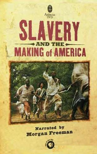 Slavery and the Making of America movie