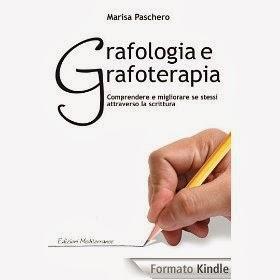 Grafologia e Grafoterapia - Comprendere e migliorare se stessi attraverso la scrittura - eBook
