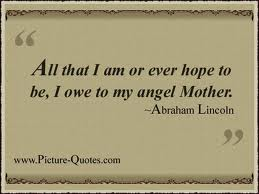 Abraham Lincoln Quote I AM All That