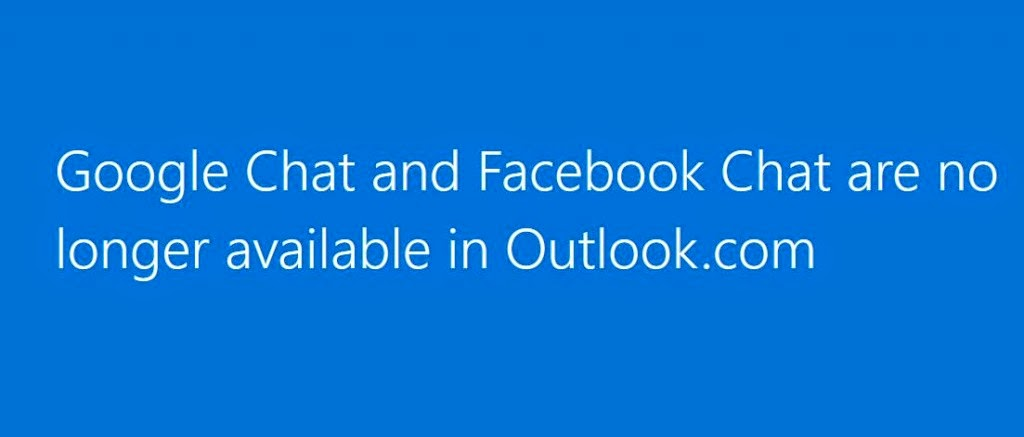 Microsoft Disconnected Facebook and Google Chat Support from Outlook.com