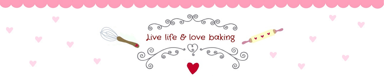 Live life & love baking ♥