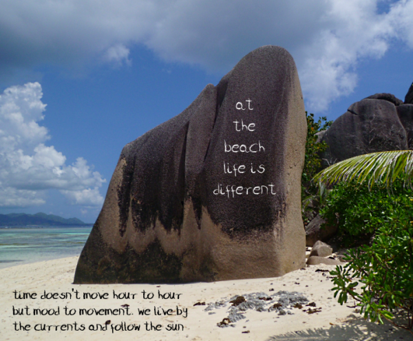 at the beach life is different - la digue, seychelles