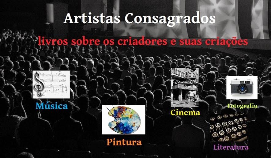 Artistas Consagrados: livros sobre os criadores e suas criações