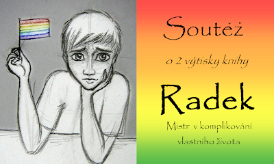 http://cukrblik.blogspot.cz/2013/11/soutez-o-knihu-radek.html