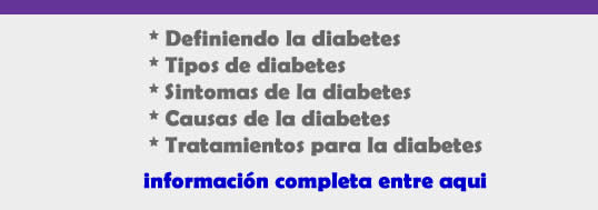definicion de la diabetes, tipos de diabetes, sintomas de la diabetes, causas de la diabetes, tratamientos para la diabetes