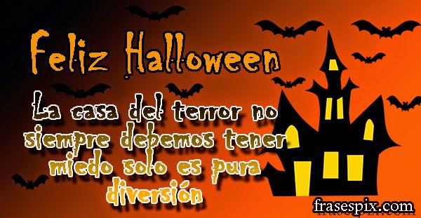 Feliz Halloween- la casa del terror no siempre debemos tener miedo solo es pura diversión