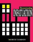 Deconstructing INFATUATION