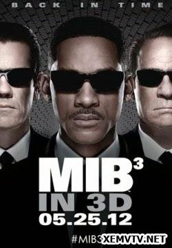 Đặc Vụ Áo Đen: Phần 3 - Men in Black III