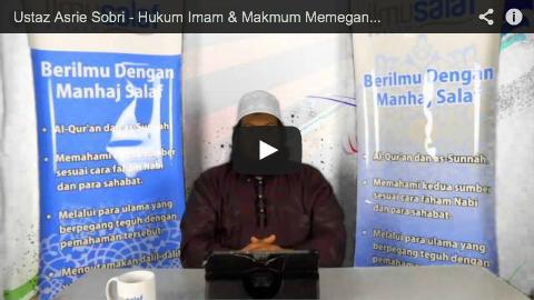 Ustaz Asrie Sobri – Hukum Imam & Makmum Memegang Mushaf Al-Quran Ketika Solat
