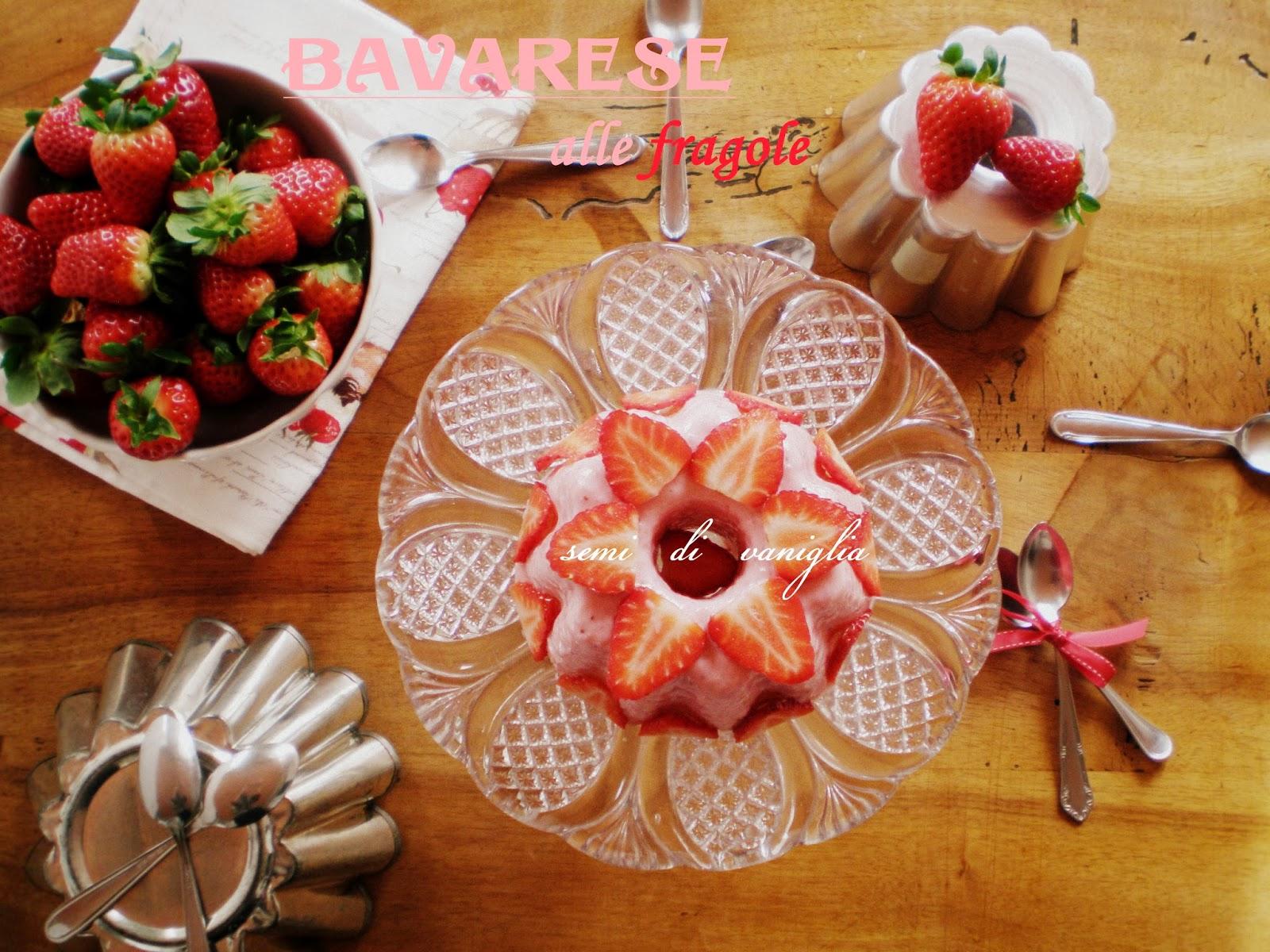 Semi di vaniglia bavarese alle fragole light - Bagno punta canna sottomarina ...