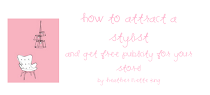 HOW TO ATTRACT A STYLIST