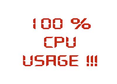 cara mudah mengatasi CPU 100%, cpu usage tinggi