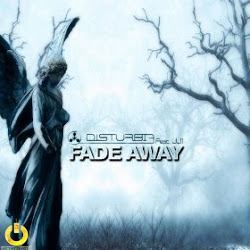 Disturbia feat. LL11 - Fade Away