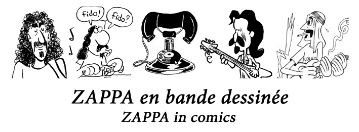 Frank Zappa en bande dessinée / Frank Zappa in comics