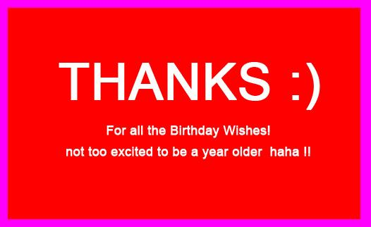 Thank You for the Birthday Wishes – Thanks Greetings for Birthday