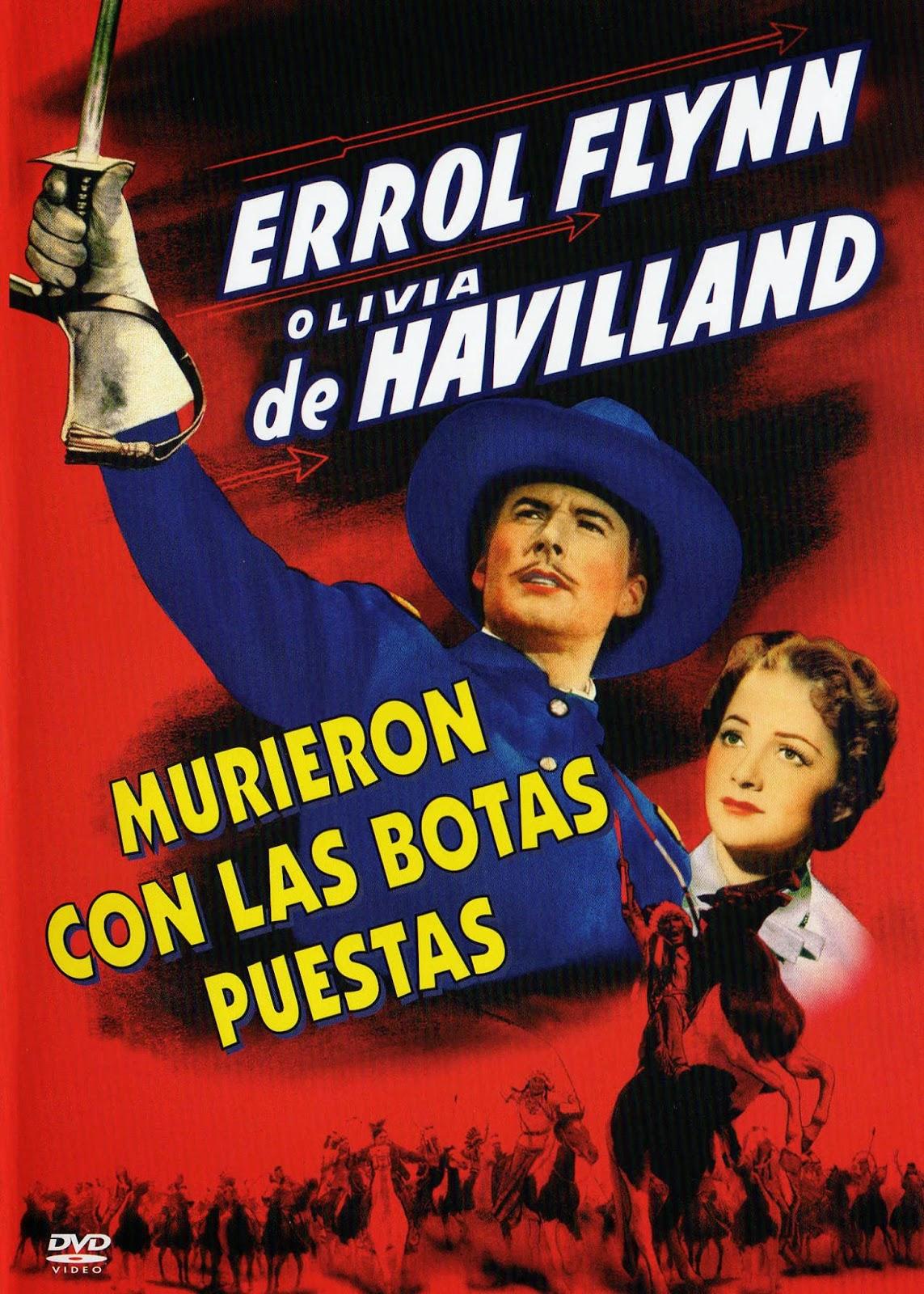 Murieron con las Botas Puestas (1941)