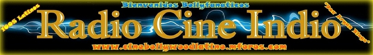 *Cine Bollywood Latino*