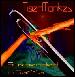 TigerMonkey - Suspended In Gaffa