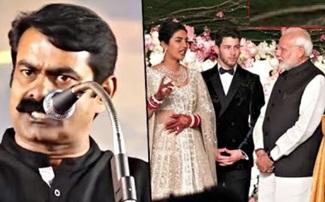 Seeman Blast Speech | Modi in Priyanka Nick Jonas Wedding