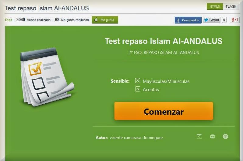 http://www.educaplay.com/es/recursoseducativos/568836/test_repaso_islam_al_andalus.htm