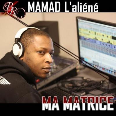Mamad L'aliene - Ma Matrice (2013)