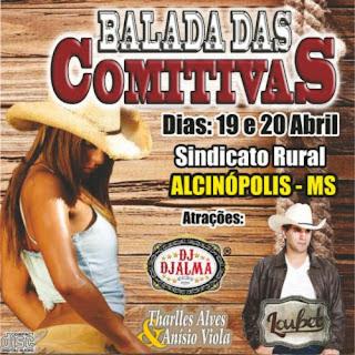 Baixar CD Balada+das+Comitivas+ +(Alcin%C3%B3polis MS)+2013 Dj Djalma   Balada das Comitivas (2013)