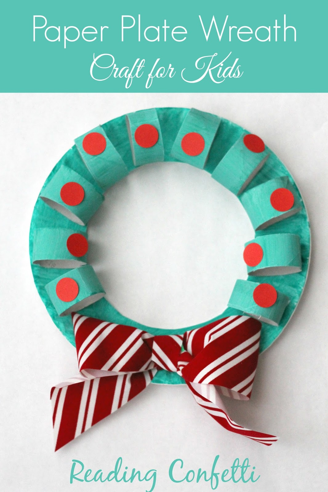 An easy Christmas wreath crafts for kids using cardboard tubes and paper plates  sc 1 st  Reading Confetti & Cardboard Tube and Paper Plate Wreath Craft ~ Reading Confetti
