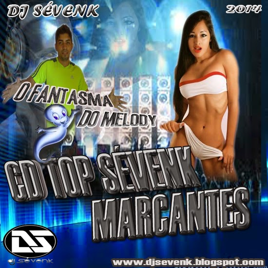CD TOP SEVENK MELODY MARCANTES 2007 a 2009