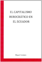 """EL CAPITALISMO BUROCRTICO EN EL ECUADOR"""