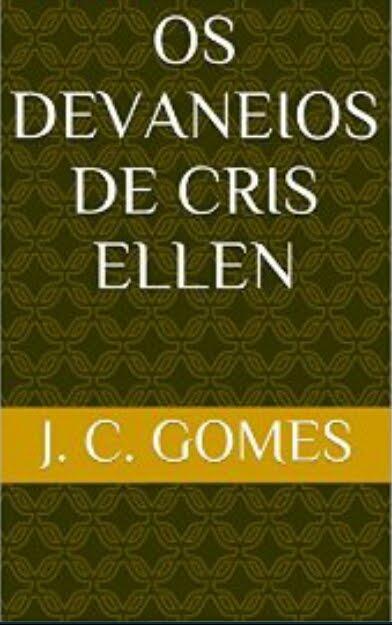 """Livro contento os contos com """"Os Devaneios de Cris Ellen"""""""