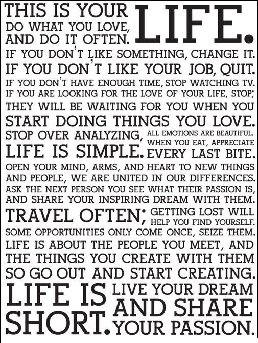 Life is short . . . do your thing!