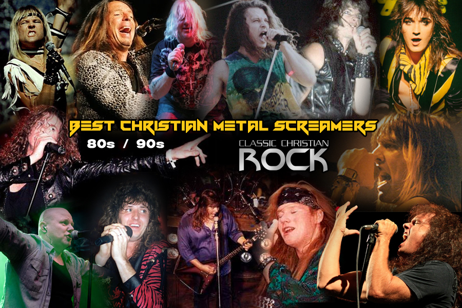 Best Christian Metal Screamers 80s/90s - Readers poll - Classic ...