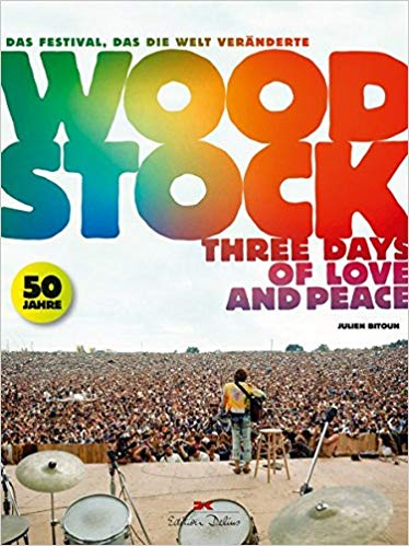 Woodstck- Three Days of Love an Peace