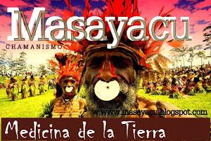 Masayacu Medicina la de Tierra.