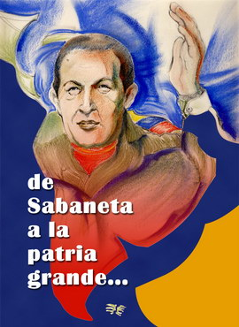 Chávez a la Patria Grande
