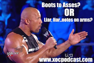 "XOC Podcast #18 w/ Steve Corino & Rob Dimension – ""Boots to Asses? Or Liar, Liar….Notes on Arm?"""