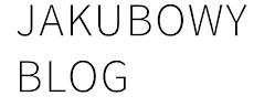 Jakubowy Blog