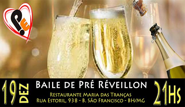 BAILE PRÉ RÉVEILLON 2014