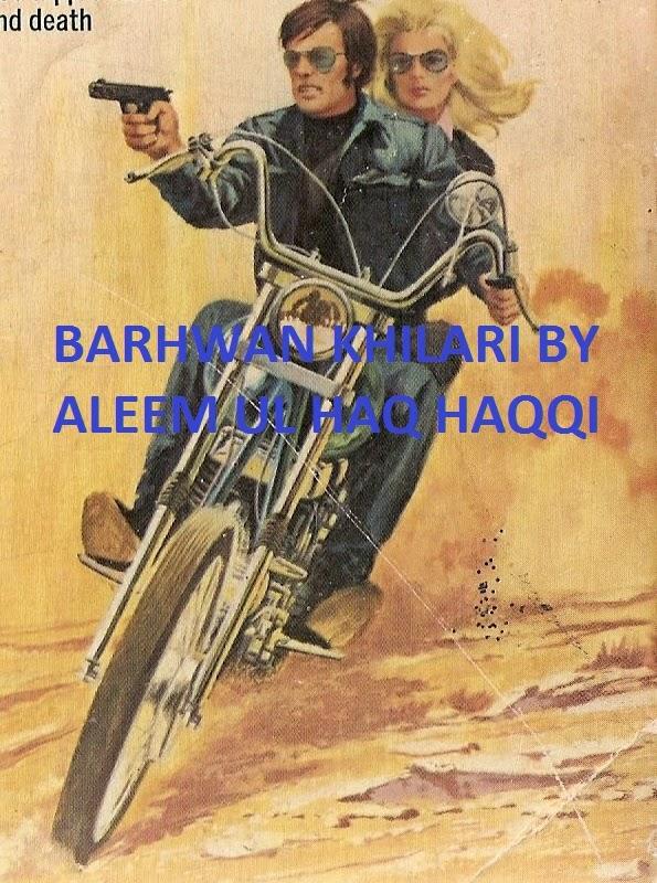 Barhwan Khilari By Aleem Ul Haq Haqqi