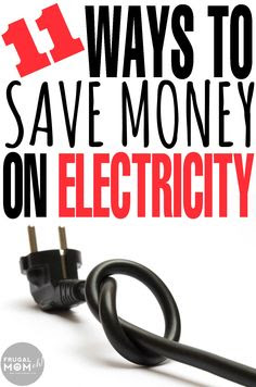 Top 11 Ways to Save Money on Utilities