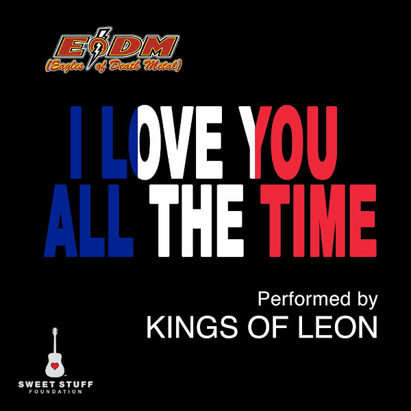 Kings of Leon - I Love You All the Time (Play It Forward Campaign) - Single Cover
