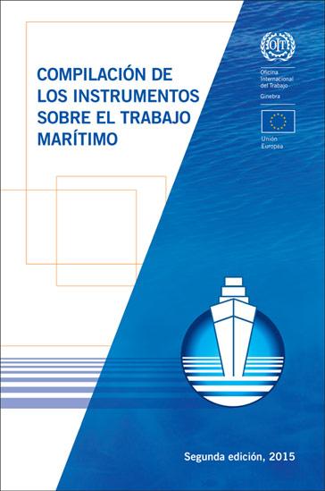 Compilacion de instrumentos sobre el trabajo marítimo