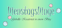 http://dienstagsdinge.blogspot.de/