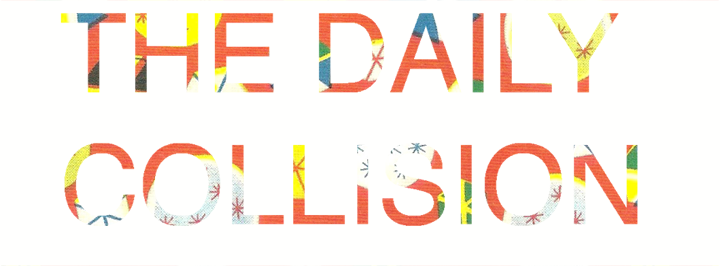 The Daily Collision