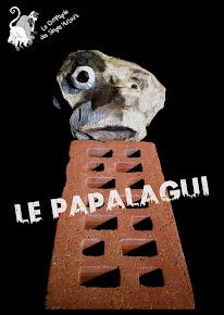 """Dossier du Spectacle """"Le Papalagui""""  :"""
