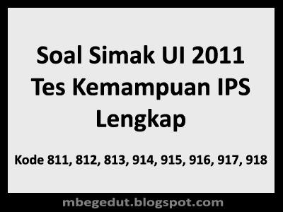 Soal Simak UI 2011 Tes Kemampuan IPS