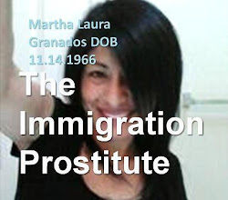 The Immigration Prostitute Martha Laura Granados DOB 11/14/1966